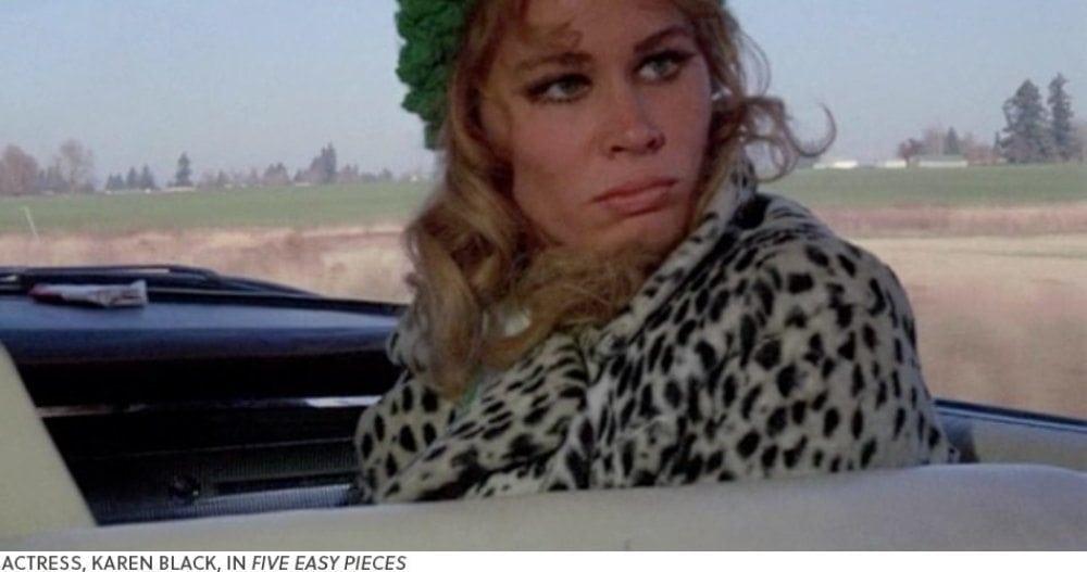 Actress Karen Black in <i>Five Easy Pieces</i>
